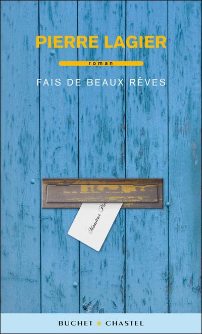 Pierre Fais Rêves Lagier« Beaux De OXukPZiT