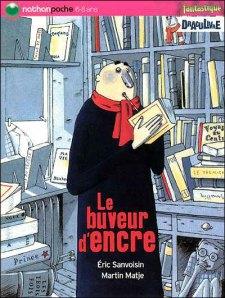 Lu pour vous - « Le Buveur d'encre » d'Eric Sanvoisin et Martin Matje dans Lu pour vous