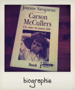 achat livres juin 2013 bio Mc Cullers