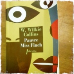 Wilkie Collins Miss Finch